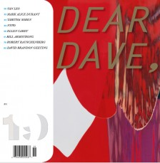 group show - Dear Dave, Week: Approaching 20 Issues in Print